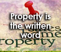 Property is the written word